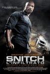 Snitch - l'infiltrato: la locandina italiano del film
