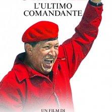 Chavez - L'ultimo comandante: la locandina italiana