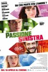 Passione sinistra: la locandina del film