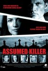 Assumed Killer: la locandina del film