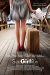 See Girl Run: la locandina del film