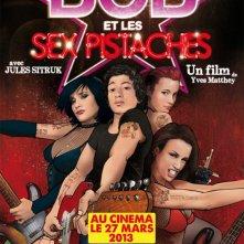 Bob et les Sex Pistaches: la locandina del film