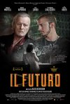 Il futuro: nuovo poster italiano