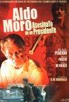 Aldo Moro - Il presidente: la locandina del film