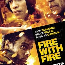 Fire with Fire: il poster italiano del film