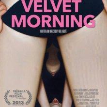 Some Velvet Morning: la locandina del film