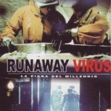 Runaway Virus: la locandina del film