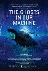 The Ghosts in Our Machine: la locandina del film
