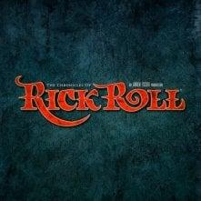The Chronicles of Rick Roll: la locandina del film