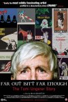 Far Out Isn\'t Far Enough: The Tomi Ungerer Story: la locandina del film