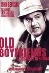 Old boyfriends - Il compagno di scuola