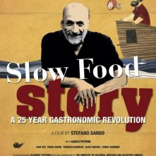 Slow Food Story: la locandina del film
