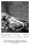 Joshua Tree, 1951: A Portrait of James Dean: la locandina del film