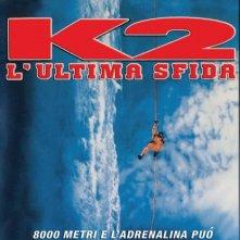 K2 - L'ultima sfida: la locandina del film