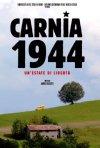 Carnia 1944: un'estate di libertà: la locandina del film