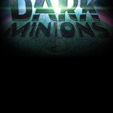 La locandina di Dark Minions
