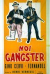 Noi gangsters