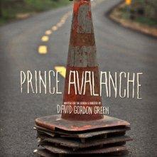 Prince Avalanche: la locandina del film