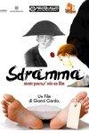 Sdramma: la locandina del film