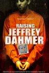 Raising Jeffrey Dahmer: la locandina del film