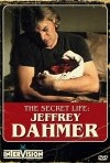 The Secret Life: Jeffrey Dahmer: la locandina del film