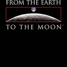 La locandina di From the Earth to the Moon