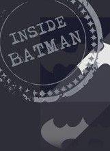 La locandina di Inside Batman