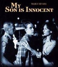 My son is innocent
