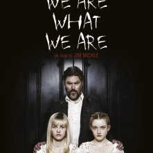 We Are What We Are: la locandina