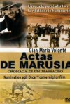 Actas de Marusia: storia di un massacro