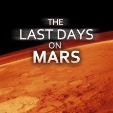 Last Days on Mars: il teaser poster