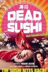 Dead Sushi: la locandina del film