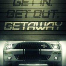 Getaway: la locandina del film