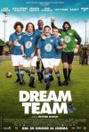 Dream Team: la locandina italiana del film