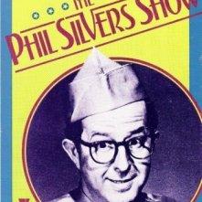 La locandina di Sgt. Bilko - The Phil Silvers Show