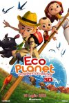 Eco Planet - Un pianeta da salvare: la locandina italiana