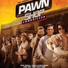 Pawn Shop Chronicles: la locandina del film