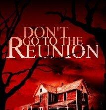 Don't Go to the Reunion: la locandina del film