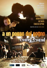 Crew2Crew – A un passo dal sogno in streaming & download