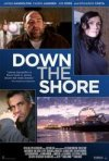 Down the Shore: la locandina del film