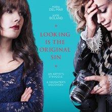 Looking Is the Original Sin: la locandina del film