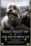 Higglety Pigglety Pop! or There Must Be More to Life: la locandina del film