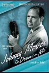 Johnny Mercer: The Dream's on Me: la locandina del film