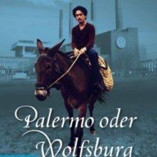 Palermo oder Wolfsburg: la locandina del film