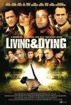 Living & Dying: la locandina del film