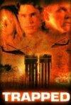 Trapped - Inferno di cristallo: la locandina del film