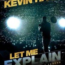 Kevin Hart: Let Me Explain: la locandina del film