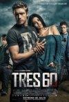 Tres60: la locandina del film