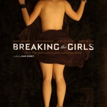 Breaking the Girls: nuovo poster