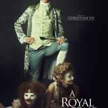 A Royal Affair: il character poster con il re Christian VII interpretato da Mikkel Følsgaard